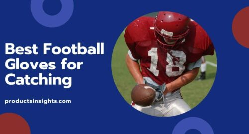 Best Football Gloves for Catching