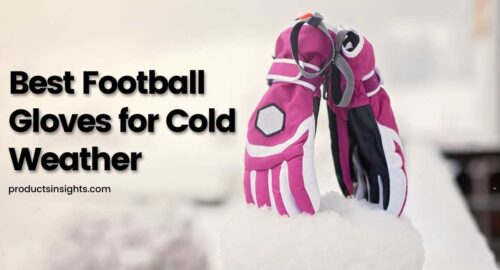 Best Football Gloves for cold weather