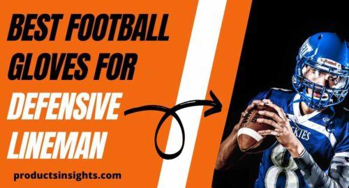 best football gloves defensive lineman