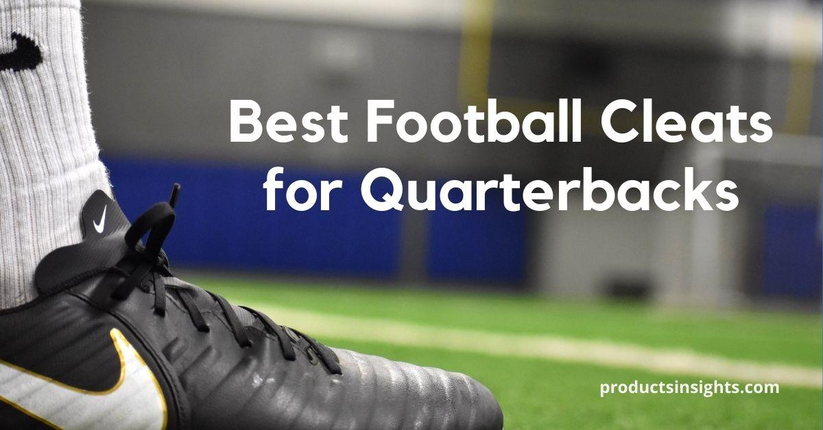 Best football cleats for Quarterbacks